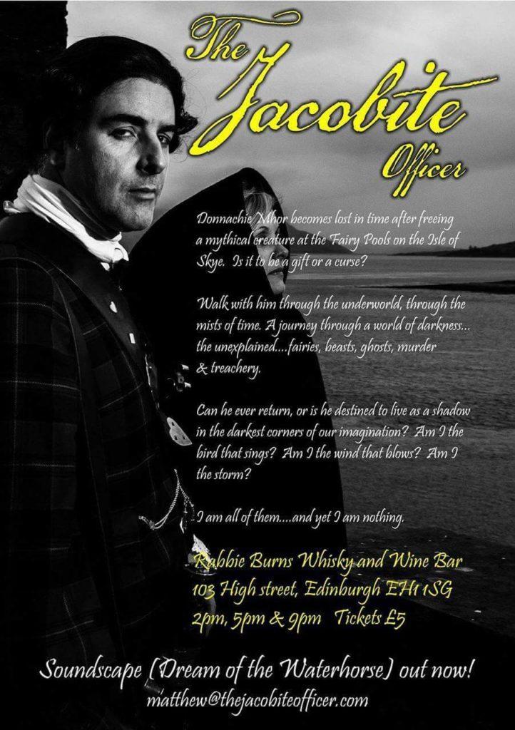 Edinburgh Festival August 2016 - The Jacobite Officer